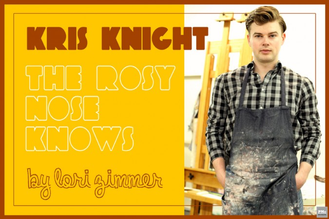 Kris Knight - The Rosy Nose Knows