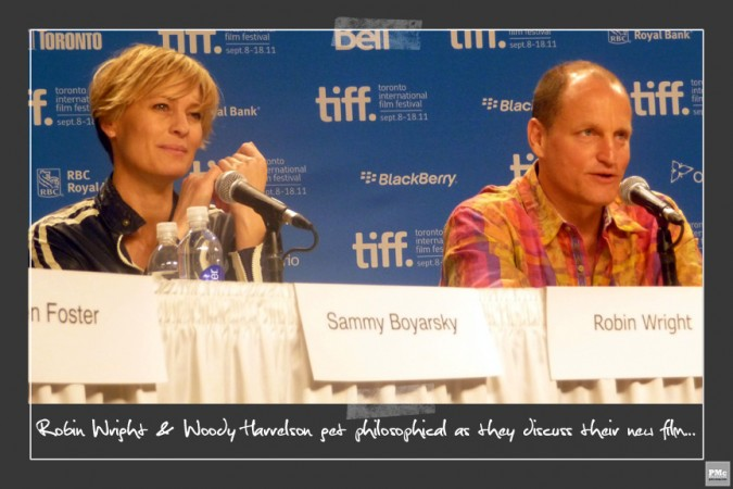 Robin Wright + Woody Harrelson