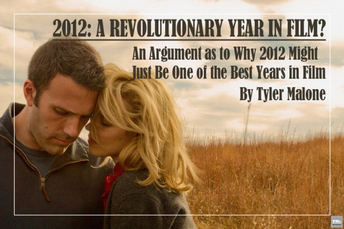 2012: A REVOLUTIONARY YEAR IN FILM?