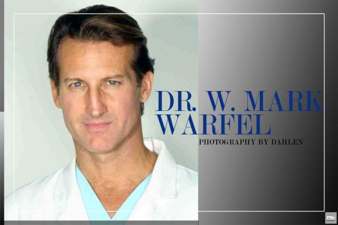 Dr W Mark Warfel | PMC Magazine