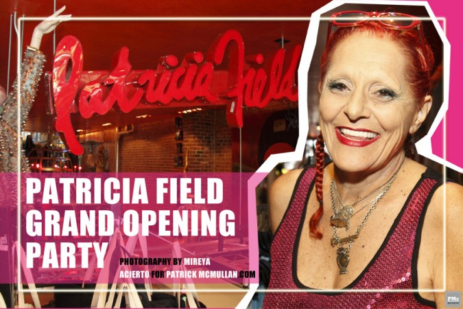 Patricia Field Grand Opening Party