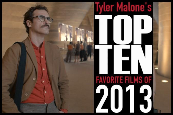"""Tyler-Malone""""s-Top-Ten-Favorite-Films-of-2013-1"""